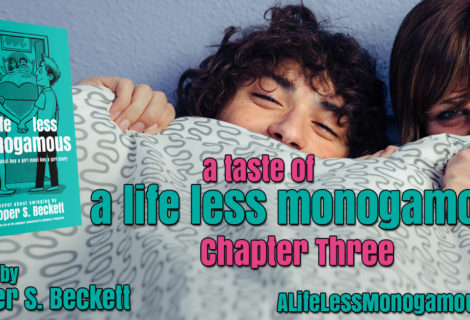 A Taste of A Life Less Monogamous – Chapter 3