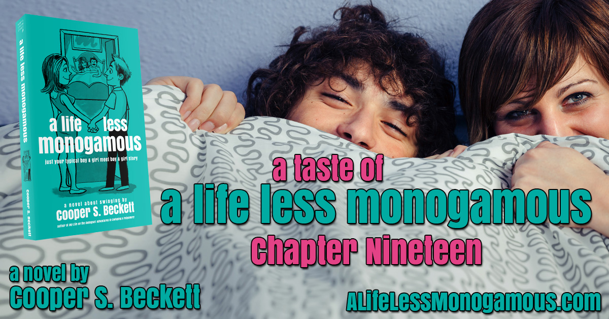 A Taste of A Life Less Monogamous – Chapter 19